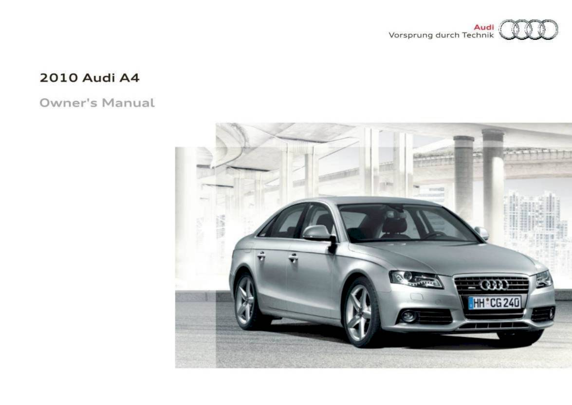 2010 audi a4 / s4 – owner's manual – 354 pages – pdf