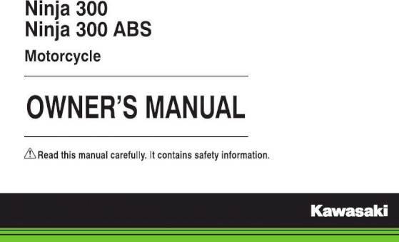 2017 kawasaki ninja 300 owner s manual 163 pages pdf rh ownersmanuals2 com kawasaki ninja 300 owner manual ninja 400 owners manual